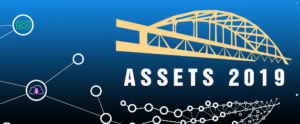 ASSETS 2019 - Pittsburgh, PA, USA (October 28 - 30, 2019)